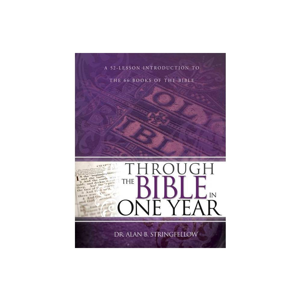 Through the Bible in One Year - (Paperback)