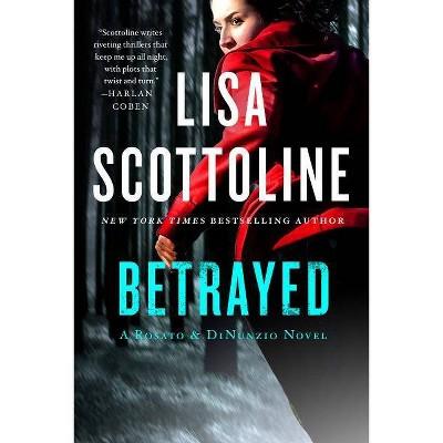 Betrayed (Rosato & Dinunzio) (Paperback) by Lisa Scottoline