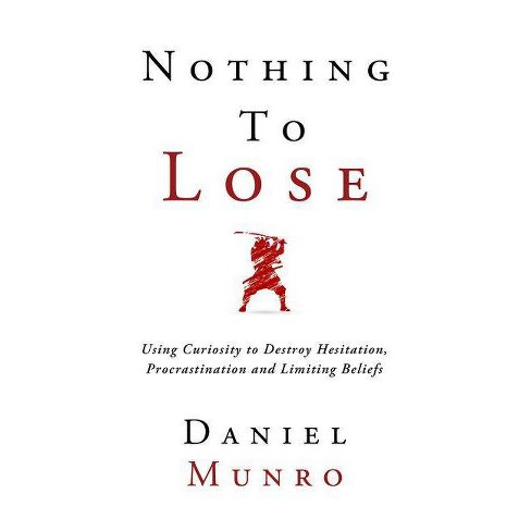 Nothing to Lose - by  Daniel Munro (Hardcover) - image 1 of 1