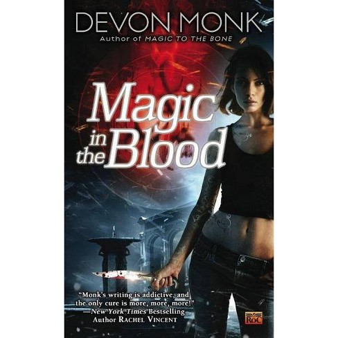 Magic in the Blood - (Allie Beckstrom Novels) by  Devon Monk (Paperback) - image 1 of 1