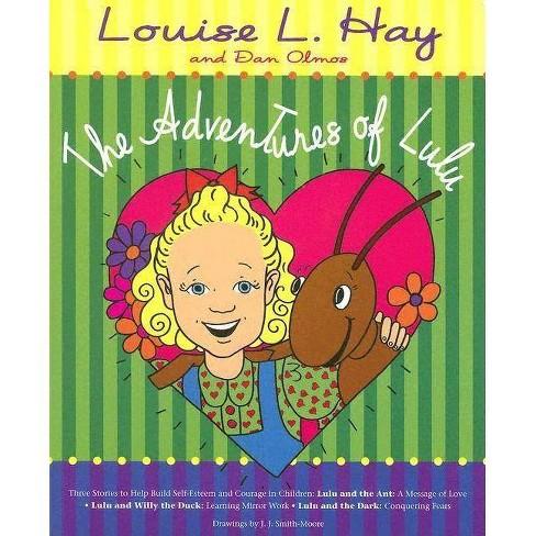 The Adventures of Lulu - by  Louise L Hay & Dan Olmos (Paperback) - image 1 of 1