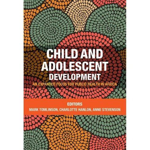 Child and Adolescent Development - (Paperback)