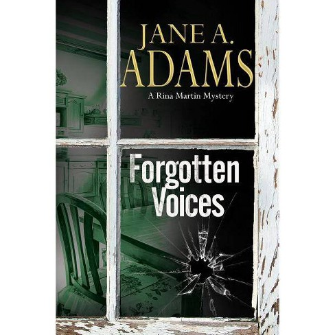 Forgotten Voices - (Rina Martin Mystery) by  Jane A Adams (Hardcover) - image 1 of 1