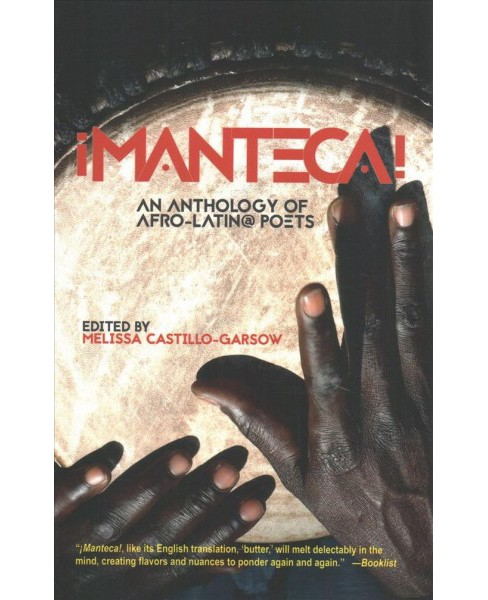 Manteca! : An Anthology of Afro-Latin@ Poets -  Bilingual (Paperback) - image 1 of 1