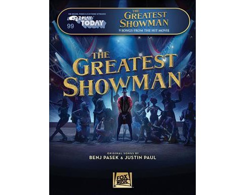 Greatest Showman : For Organs, Pianos & Electronic Keyboards -  (Paperback) - image 1 of 1
