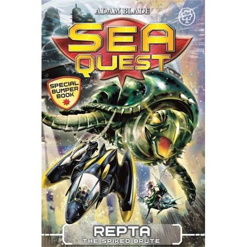 Sea Quest: Repta the Spiked Brute - by  Adam Blade (Paperback) - image 1 of 1