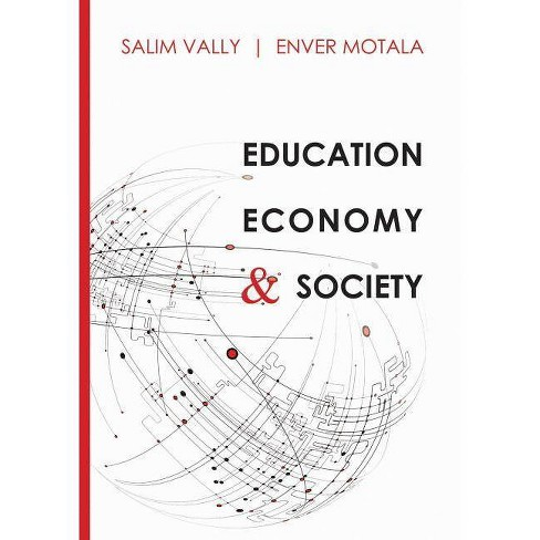 Education, Economy & Society - (Paperback) - image 1 of 1