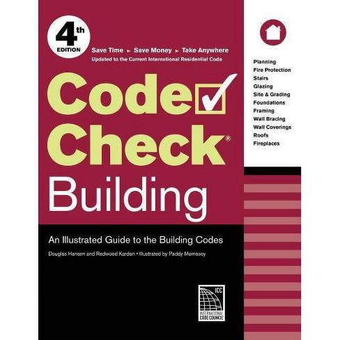 Code Check Building - 4 Edition by  Redwood Kardon & Douglas Hansen (Spiral_bound) - image 1 of 1