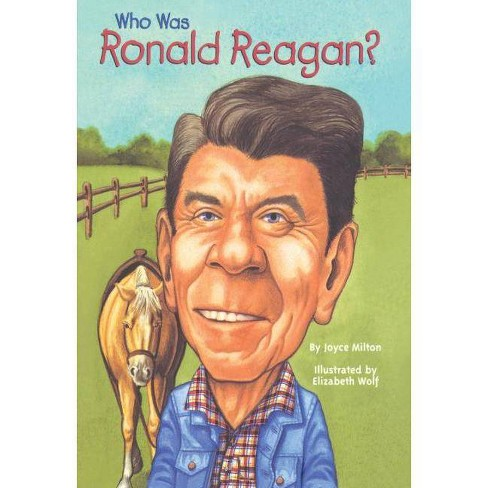 Who Was Ronald Reagan? - (Who Was...?) by  Joyce Milton (Hardcover) - image 1 of 1