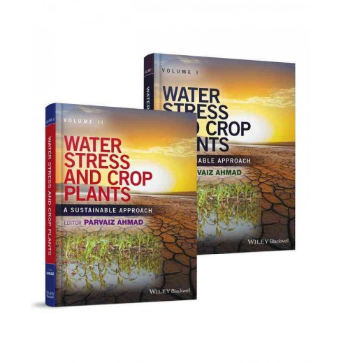 Water Stress and Crop Plants : A Sustainable Approach (Hardcover) - image 1 of 1