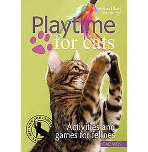 Playtime for Cats : Activities and Games for Felines (Paperback) (Stefanie Sigl & Helena Dbaly) - image 1 of 1