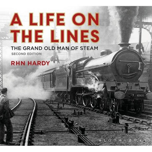 A Life on the Lines - by  R H N Hardy (Hardcover) - image 1 of 1