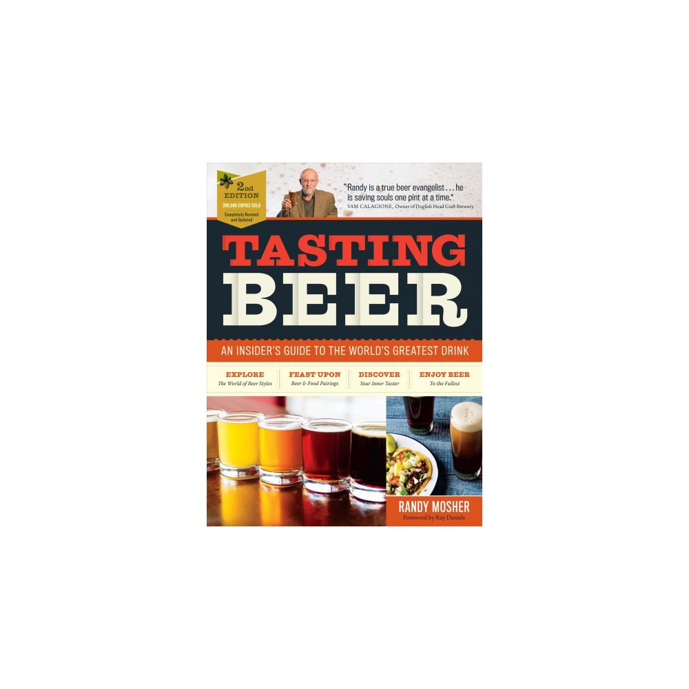 Tasting Beer : An Insider's Guide to the World's Greatest Drink (Paperback) (Randy Mosher)