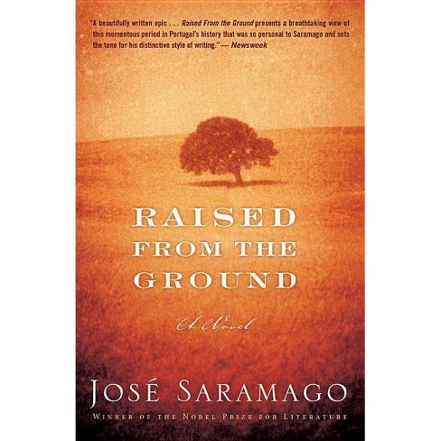 Raised from the Ground - by  Jose Saramago (Paperback) - image 1 of 1