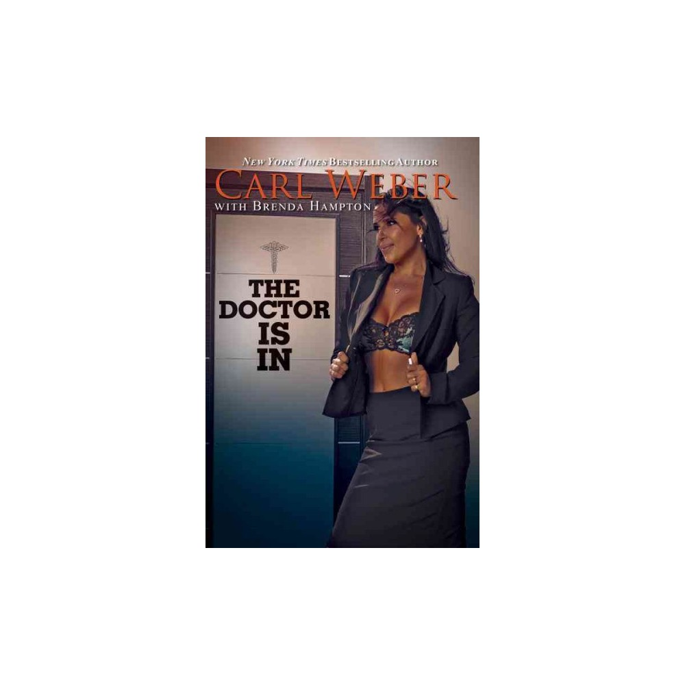 Doctor Is In - Reprint by Carl Weber (Paperback)