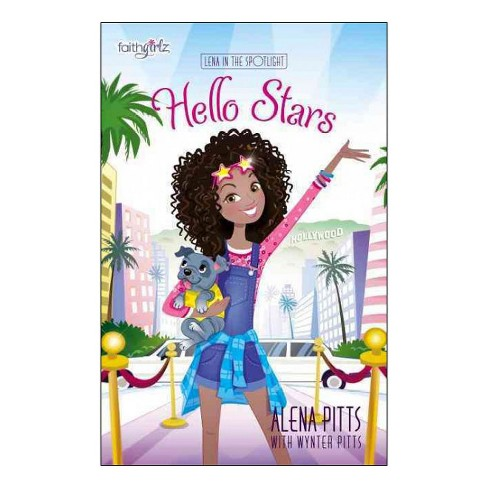 Hello Stars -  (Lena in the Spotlight) by Alena Pitts (Paperback) - image 1 of 1