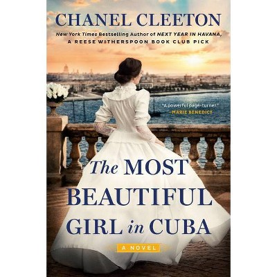 The Most Beautiful Girl in Cuba - by Chanel Cleeton (Paperback)