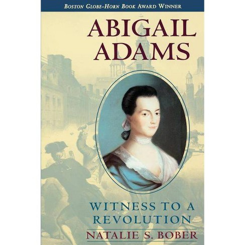 Abigail Adams - by  Natalie S Bober (Paperback) - image 1 of 1
