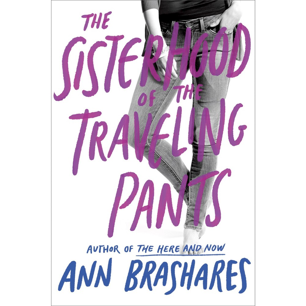 The Sisterhood of the Traveling Pants (Reprint)(Paperback) by Ann Brashares
