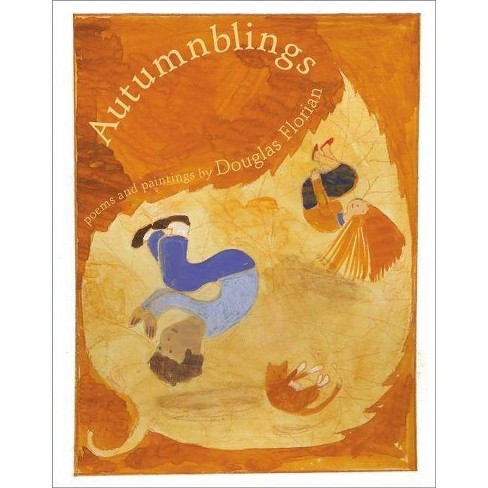 Autumnblings - by  Douglas Florian (Hardcover) - image 1 of 1