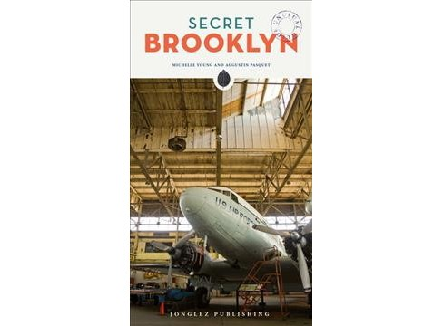 Secret Brooklyn -  (Secret) by Michelle Young & Augustin Pasquet (Paperback) - image 1 of 1