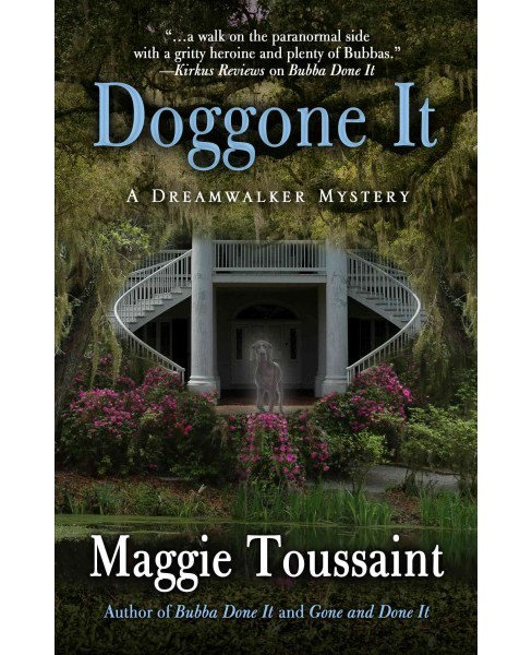 Doggone It (Hardcover) (Maggie Toussaint) - image 1 of 1