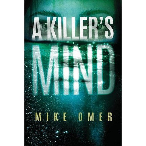 A Killer's Mind - (Zoe Bentley Mystery) by  Mike Omer (Hardcover) - image 1 of 1