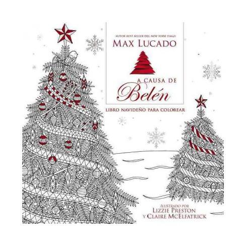 A causa de Belen Libro para colorear navideno / Because of Bethlehem ...
