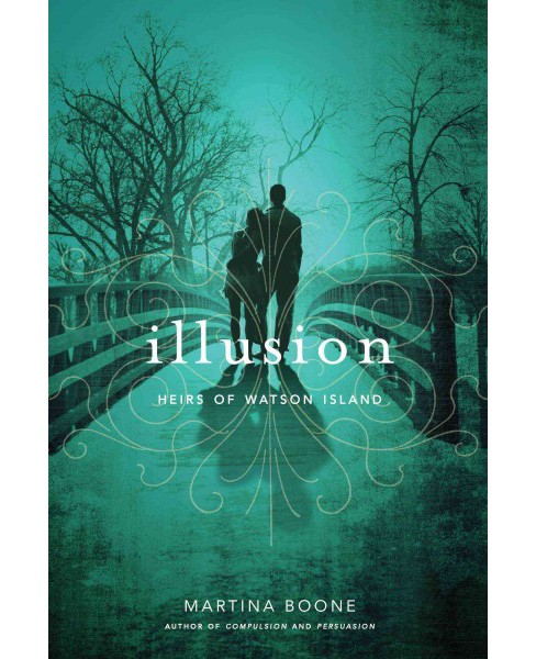 Illusion -  Reprint (Heirs of Watson Island) by Martina Boone (Paperback) - image 1 of 1