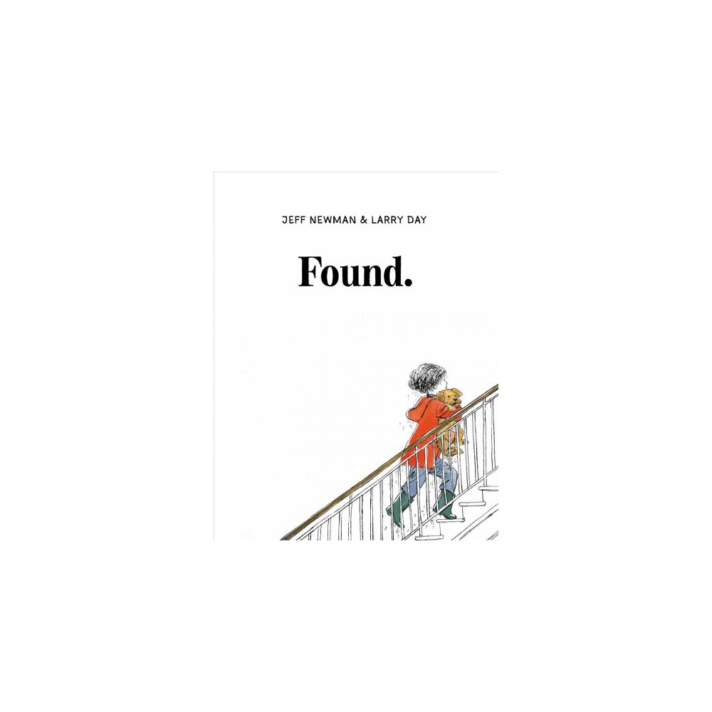 Found - by Jeff Newman (School And Library)
