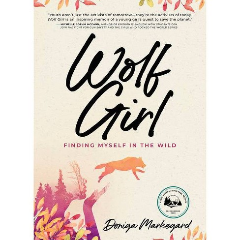 Wolf Girl - by  Doniga Markegard (Paperback) - image 1 of 1
