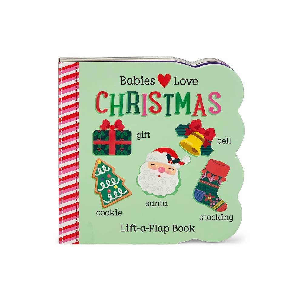 Babies Love Christmas Chunky Lift A Flap Board Book By Holly Berry Byrd Board Book