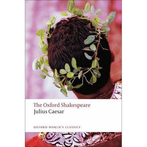 Julius Caesar - (Oxford World's Classics (Paperback)) by  William Shakespeare (Paperback) - image 1 of 1