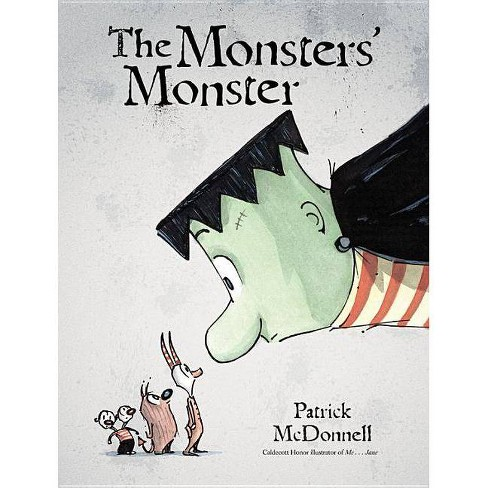 The Monsters' Monster - by  Patrick McDonnell (Hardcover) - image 1 of 1