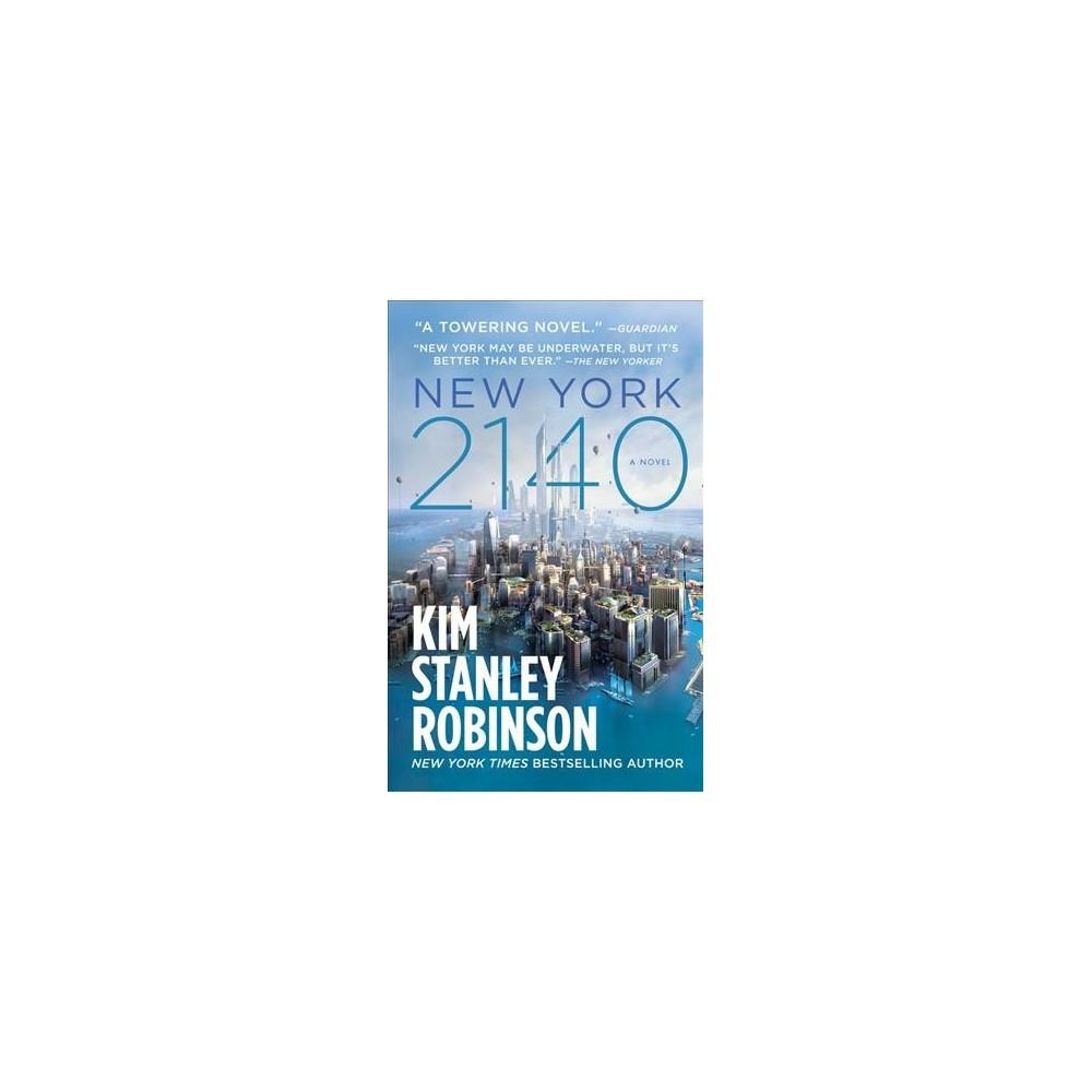 New York 2140 - Reprint by Kim Stanley Robinson (Paperback)