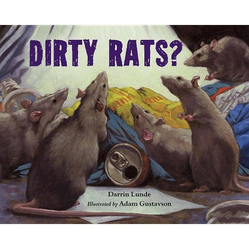 Dirty Rats? - by  Darrin Lunde (Hardcover) - image 1 of 1