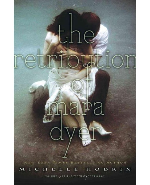 Retribution of Mara Dyer (Reprint) (Paperback) (Michelle Hodkin) - image 1 of 1