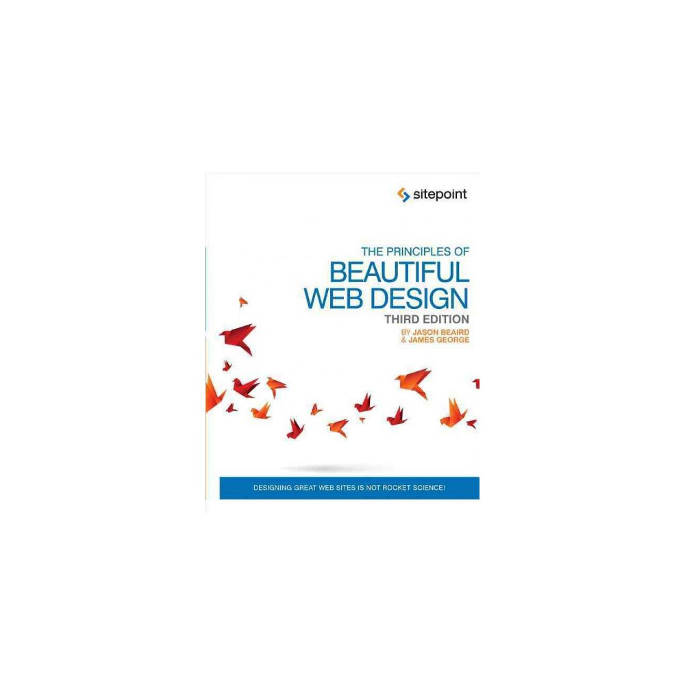 The Principles of Beautiful Web Design (Paperback)
