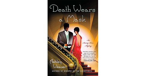 Death Wears a Mask (Reprint) (Paperback) (Ashley Weaver) - image 1 of 1