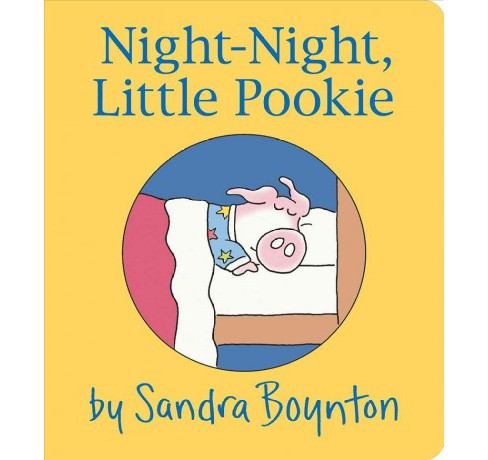 Night Night Little Pookie (Board Book) (Sandra Boynton) - image 1 of 1