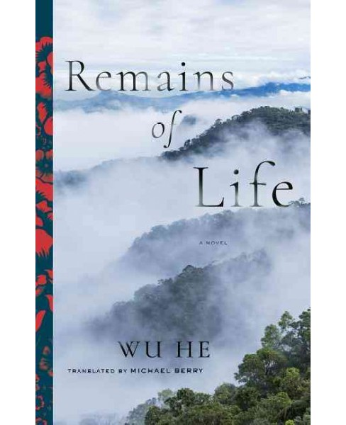 Remains of Life -  (Modern Chinese Literature from Taiwan) by Wu He (Paperback) - image 1 of 1