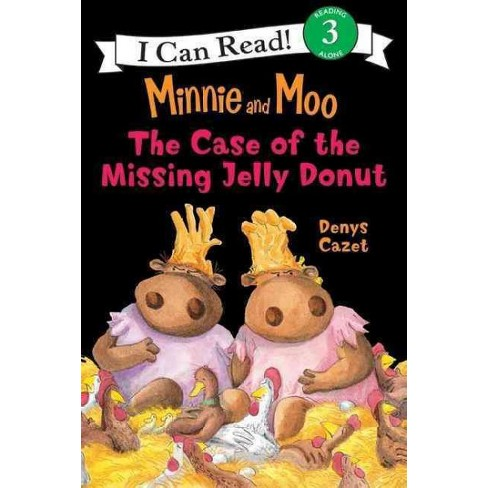 The Case of the Missing Jelly Donut - (I Can Read Books: Level 3) by  Denys Cazet (Paperback) - image 1 of 1