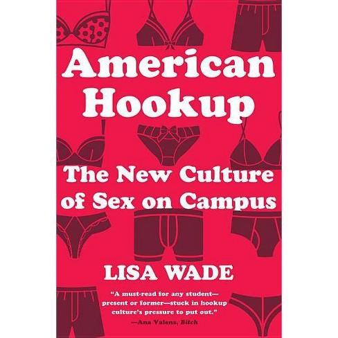 American Hookup - by  Lisa Wade (Paperback) - image 1 of 1