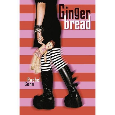 Gingerbread - by  Rachel Cohn (Hardcover) - image 1 of 1