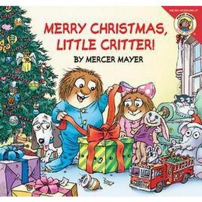 Merry Christmas, Little Critter! ( Little Critter the New Adventures)(Paperback)by Mercer Mayer