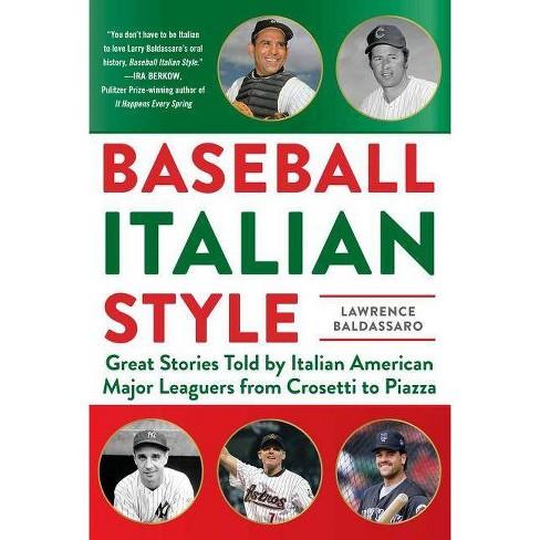 Baseball Italian Style - by  Lawrence Baldassaro (Hardcover) - image 1 of 1