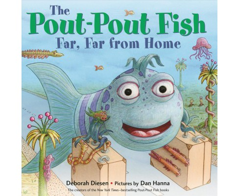 Pout-Pout Fish Far, Far from Home -  by Deborah Diesen (School And Library) - image 1 of 1