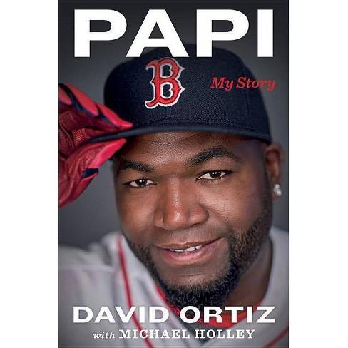 Papi : My Story (Hardcover) (David Ortiz & Michael Holley) - image 1 of 1