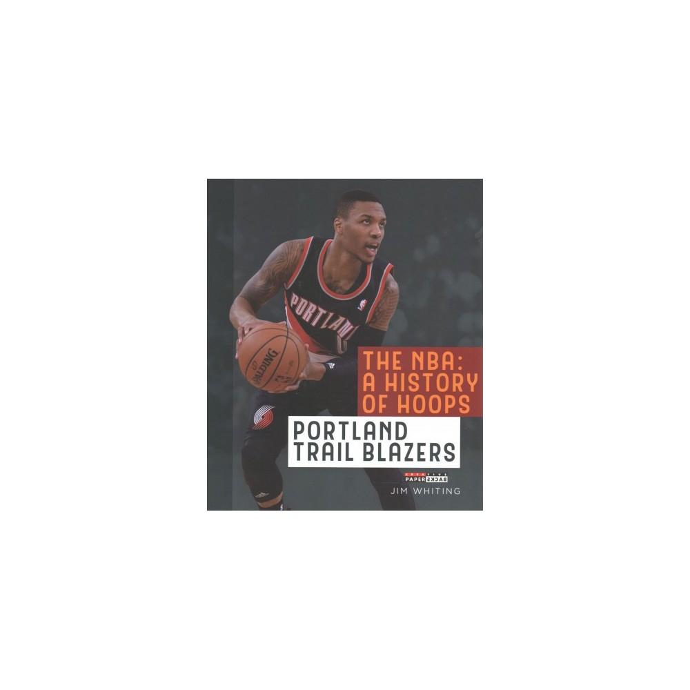 Portland Trail Blazers (Reprint) (Paperback) (Jim Whiting)