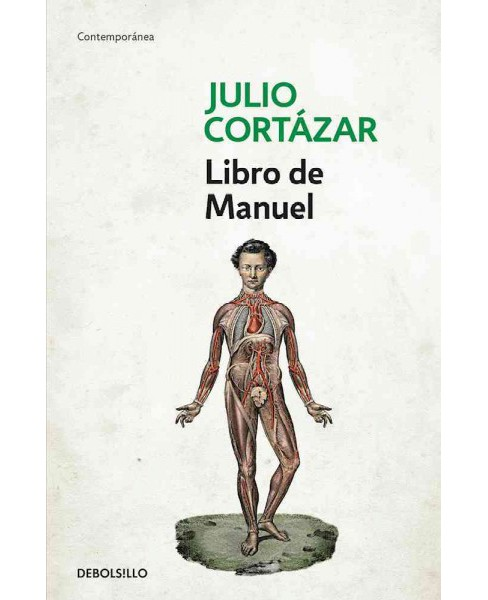 Libro de Manuel / A Manual for Manuel (Paperback) (Julio Cortu00e1zar) - image 1 of 1